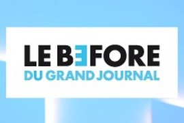 Le Before du Grand Journal