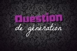 Question de génération